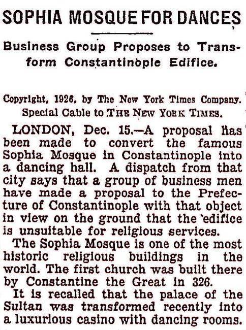 Ayasofya Camii'nin dans mekânına çevrilmesi hakkında New York Times Gazetesi'nde 16 Aralık 1926'da çıkan haber.