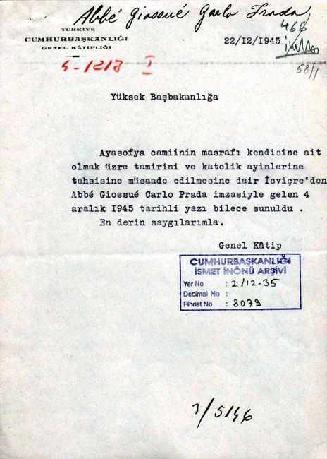 İsviçreli organizatör Abbe Giossue Carlo Prada'nın Ayasofya'da Katolik âyini yapılması talebi ile ilgili yazışma (Cumhurbaşkanlığı İsmet İnönü Arşivi, Yer No: 2/12-35, Fihrist No: 8079).