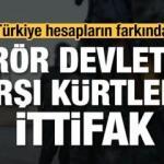 Terör devletine karşı Kürtlerle ittifak