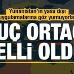 Suç ortağı belli oldu! Yunanistan'ın yasa dışı uygulamalarına göz yumuyorlar