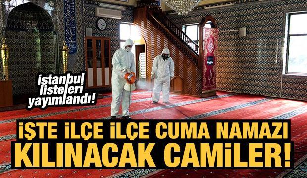 İstanbul'da hangi camilerde cuma namazı kılınabilecek? İşte ilçelerin listesi...