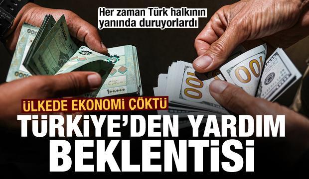 Hep Türk halkının yanında duruyorlardı! Ülkede ekonomi çöktü! Türkiye'den yardım beklentisi