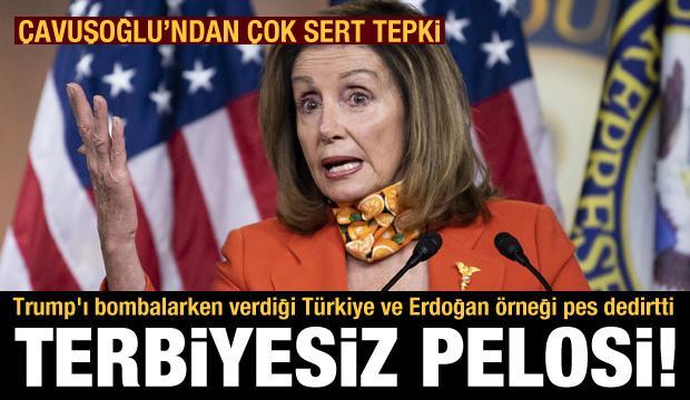 Pelosi'nin Türkiye ve Erdoğan açıklaması kriz çıkardı! Çavuşoğlu'ndan sert tepki