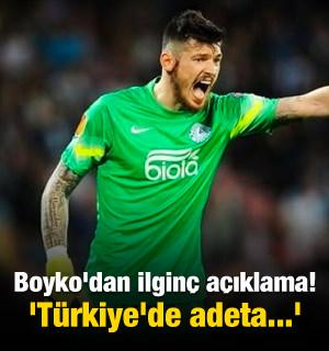 Boyko'dan ilginç açıklama! 'Türkiye'de adeta...'