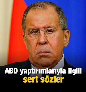 Lavrov'dan ABD yaptırımlarıyla ilgili sert sözler