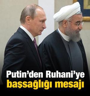 Putin'den Ruhani'ye başsağlığı mesajı