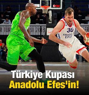 Türkiye Kupası Anadolu Efes'in!