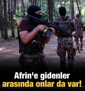 Afrin'e gidenler arasında onlar da var!