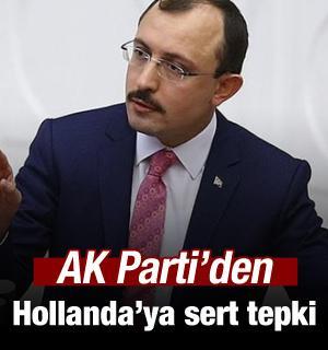 AK Parti'den Hollanda'ya sert tepki