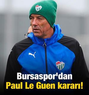 Bursaspor'dan Le Guen kararı!