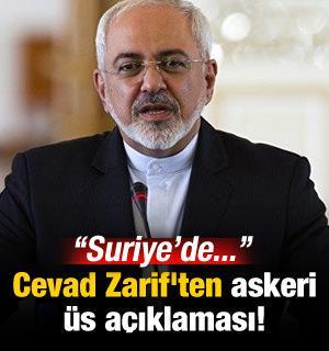 Cevad Zarif'ten askeri üs açıklaması: Suriye'de...