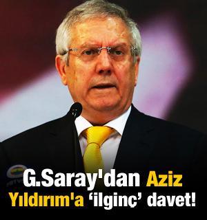 Galatasaray'dan Aziz Yıldırım'a 'ilginç' davet!