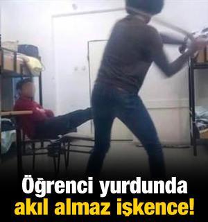 Öğrenci yurdunda akıl almaz işkence!