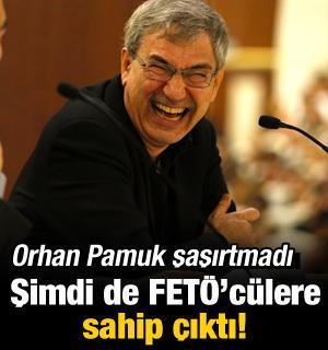 Orhan Pamuk şimdi de FETÖ'cülere sahip çıktı!