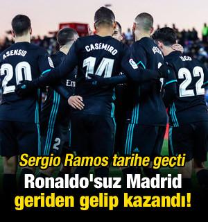 Ronaldo'suz Madrid geriden gelip kazandı!