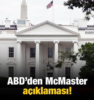 ABD'den McMaster açıklaması