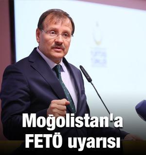 Çavuşoğlu'ndan  Moğolistan'a FETÖ uyarısı