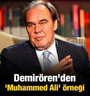 Demirören'den 'Muhammed Ali' örneği