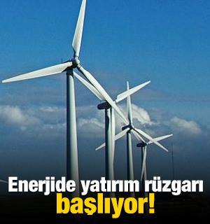 Enerjide yatırım rüzgarı başlıyor