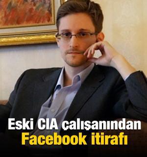 Eski CIA çalışanından şok eden Facebook açıklaması
