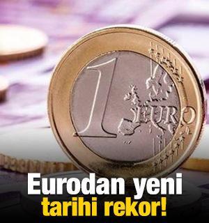 Euroda yeni tarihi rekor!
