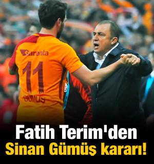Fatih Terim'den Sinan Gümüş kararı!
