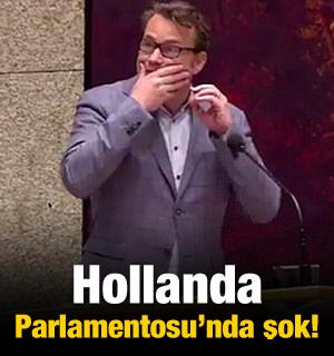 Hollanda Parlamentosu'nda şok!
