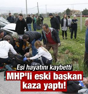MHP'li eski başkan kaza yaptı!