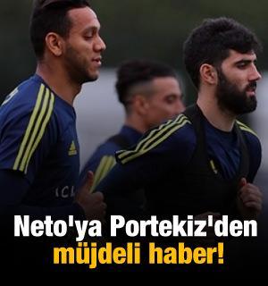 Neto'ya Portekiz'den müjdeli haber!