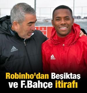 Robinho'dan Beşiktaş ve F.Bahçe itirafı