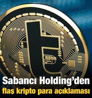 Sabancı Holding'den flaş kripto para açıklaması!