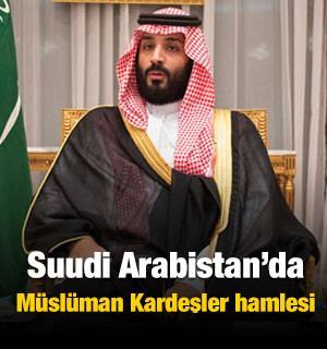 Suudi Arabistan'da Müslüman Kardeşler hamlesi