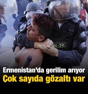 Ermenistan'da onlarca protestocuya gözaltı