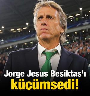 Jorge Jesus Beşiktaş'ı küçümsedi!