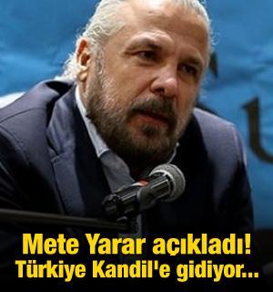 Mete Yarar açıkladı! Türkiye Kandil'e gidiyor...