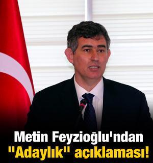 """Metin Feyzioğlu'ndan """"Adaylık"""" açıklaması!"""
