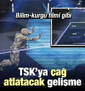 TSK'ya çağ atlatacak gelişme