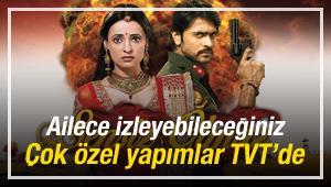 Ailece izleyebileceğiniz yapımlar TVT'de!