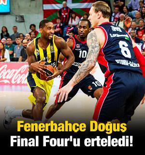 Fenerbahçe Final Four'u erteledi!