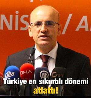 Şimşek: Türkiye en sıkıntılı dönemi atlattı