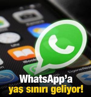 WhatsApp'a yaş sınırı getiriliyor!