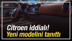 Citroen iddialı! Yeni modelini tanıttı