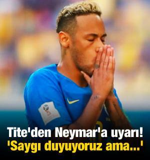 Tite'den Neymar'a uyarı! 'Saygı duyuyoruz ama...'