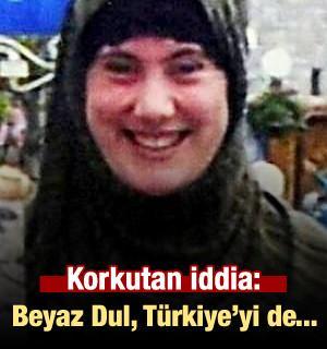 Korkutan iddia: Beyaz Dul, Türkiye'yi de...