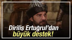 Diriliş'in Ertuğrul'undan büyük destek!
