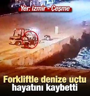 Forkliftle denize uçtu, hayatını kaybetti