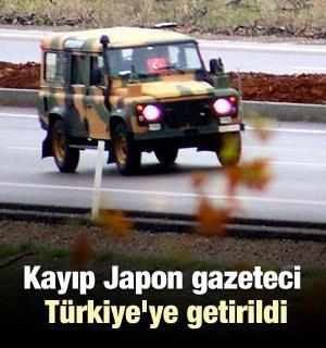Kayıp Japon gazeteci Türkiye'ye getirildi