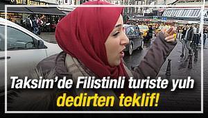 Taksim'de Filistinli turiste yuh dedirten teklif!