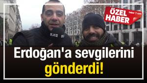 Fransa'dan Erdoğan'a sevgilerini gönderdi!