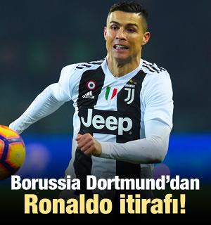 Dortmund'dan Cristiano Ronaldo itirafı!
